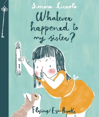 Cover for Whatever Happened To My Sister?