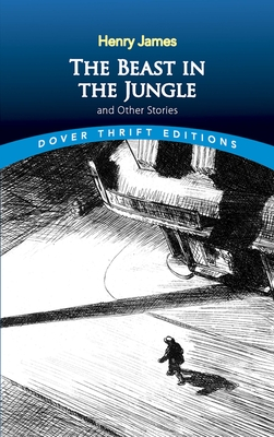 Cover for The Beast in the Jungle and Other Stories (Dover Thrift Editions)