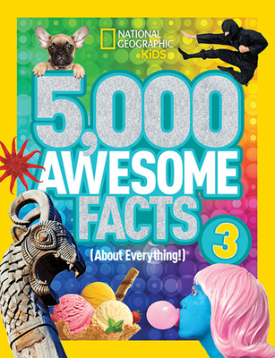 5,000 Awesome Facts (About Everything!) 3 Cover Image