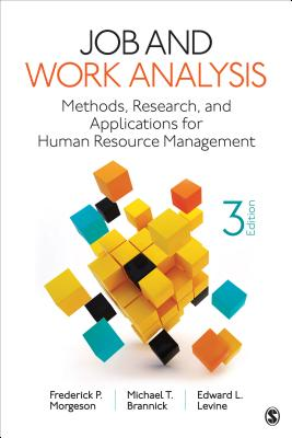 Job and Work Analysis: Methods, Research, and Applications for Human Resource Management Cover Image