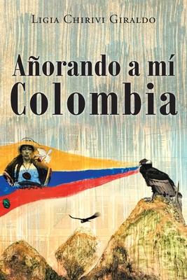 Añorando a Mi Colombia Cover Image