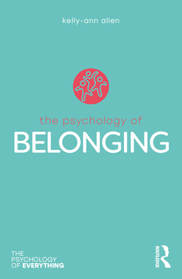 The Psychology of Belonging (Psychology of Everything) Cover Image