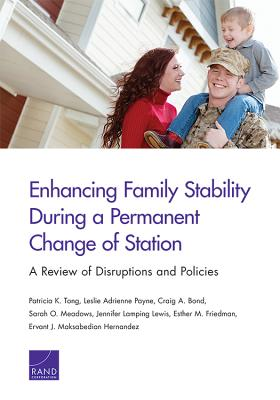 Enhancing Family Stability During a Permanent Change of Station: A Review of Disruptions and Policies Cover Image