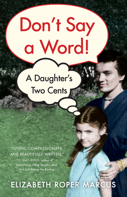 Don't Say a Word: A Daughter's Two Cents Cover Image