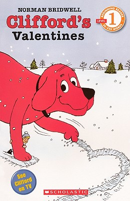 Clifford's Valentines (Hello Reader! Level 1) Cover Image