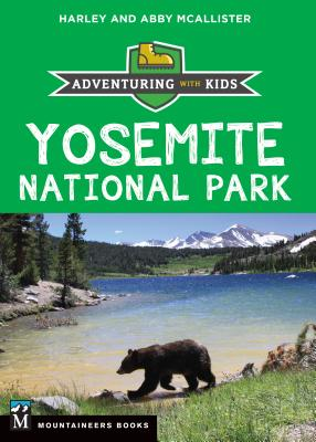 Yosemite National Park: Adventuring with Kids Cover Image