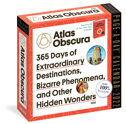 Atlas Obscura Page-A-Day Calendar 2022: 365 of Extraordinary Destinations, Bizarre Phenomena, and Other Hidden Wonders. Cover Image