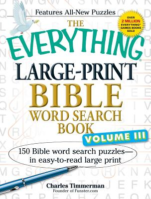 The Everything Large-Print Bible Word Search Book, Volume III: 150 Bible Word Search Puzzles - in Easy-to-Read Large Print (Everything®) Cover Image