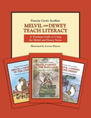 Melvil and Dewey Teach Literacy: A Teaching Guide to Using the Melvil and Dewey Series (Melvil and Dewey Books) Cover Image