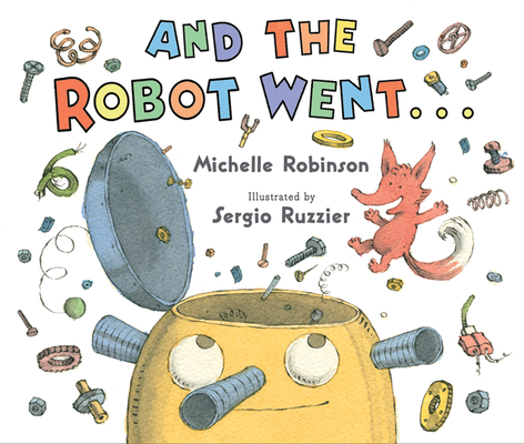 Cover for And the Robot Went . . .