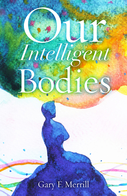 Our Intelligent Bodies Cover Image