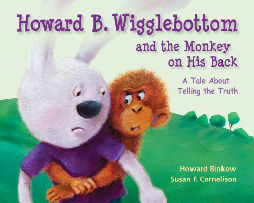Howard B. Wigglebottom and the Monkey on His Back: A Tale about Telling the Truth Cover Image