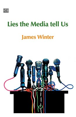 Lies The Media Tell Us Cover Image