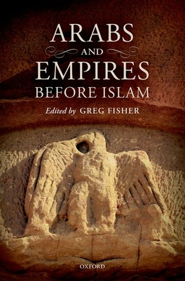 Arabs and Empires Before Islam Cover Image