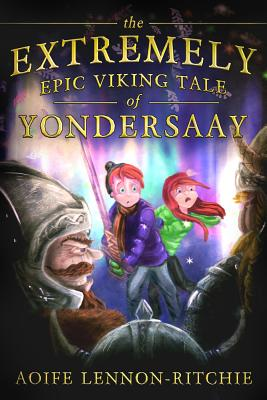 The Extremely Epic Viking Tale of Yondersaay Cover
