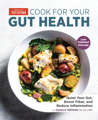 Cook for Your Gut Health: Quiet Your Gut, Boost Fiber, and Reduce Inflammation Cover Image
