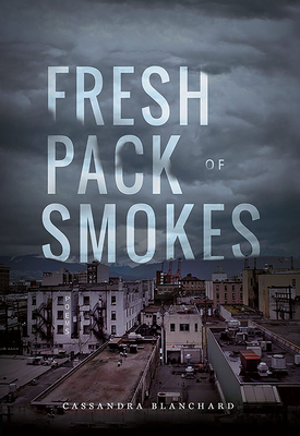 Fresh Pack of Smokes Cover Image