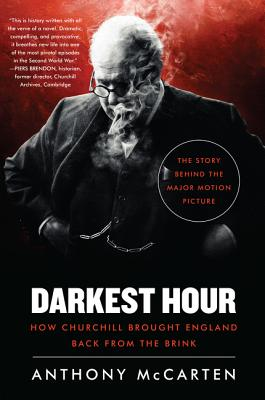 Darkest Hour: How Churchill Brought England Back from the Brink Cover Image