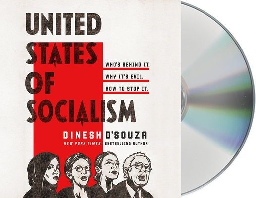 United States of Socialism: Who's Behind It. Why It's Evil. How to Stop It. Cover Image