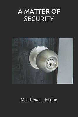 A Matter of Security Cover Image