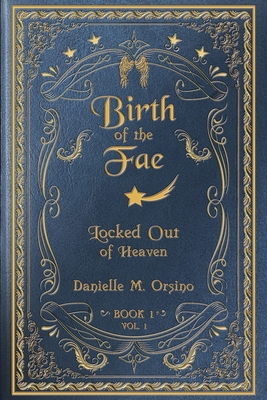 Birth of the Fae: Locked out of Heaven Cover Image