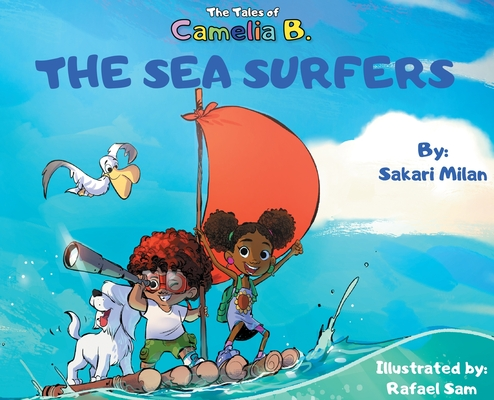 The Tales of Camelia B.: The Sea Surfers Cover Image