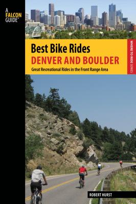Best Bike Rides Denver and Boulder: Great Recreational Rides in the Front Range Area Cover Image
