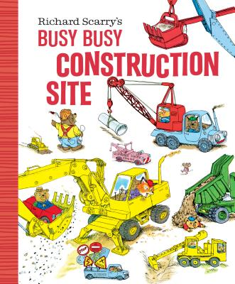 Richard Scarry's Busy Busy Construction Site (Richard Scarry's BUSY BUSY Board Books) Cover Image
