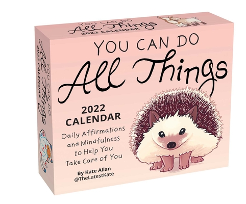 You Can Do All Things 2022 Day-to-Day Calendar: Daily Affirmations and Mindfulness to Help You Take Care of You Cover Image