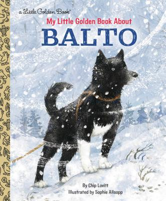 My Little Golden Book About Balto Cover Image
