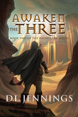 Awaken The Three: Book Two of the HIGHGLADE Series Cover Image