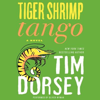 Tiger Shrimp Tango Lib/E (Serge Storms #17) Cover Image