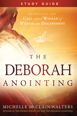 Cover for Deborah Anointing Study Guide