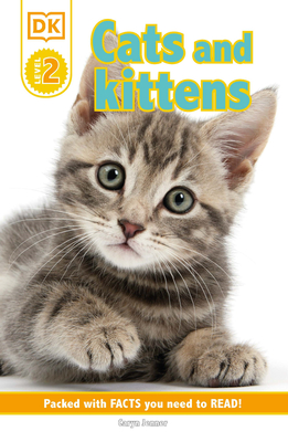 DK Reader Level 2: Cats and Kittens (DK Readers Level 2) Cover Image