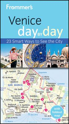 Frommer's Venice Day by Day: 23 Smarts Ways to See the City [With Pull-Out Map] Cover Image