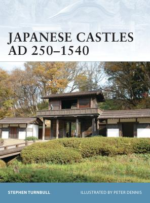 Japanese Castles Ad 250 1540 Cover