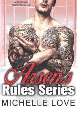 Arsen's Rules Series: Billionaire Romance Cover Image