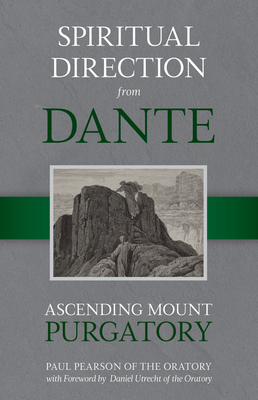 Spiritual Direction from Dante, Volume 2: Ascending Mount Purgatory Cover Image