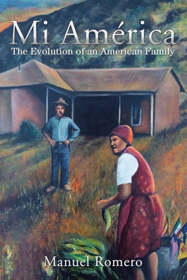 Mi América: The Evolution of an American Family Cover Image