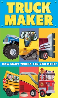 Truck Maker: A Mix-and-Match Book Cover Image