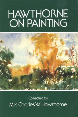Hawthorne on Painting (Dover Art Instruction) Cover Image