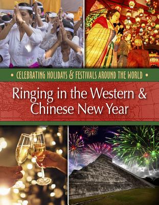 Ringing in the Western & Chinese New Year Cover Image