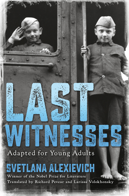 Last Witnesses (Adapted for Young Adults) Cover Image