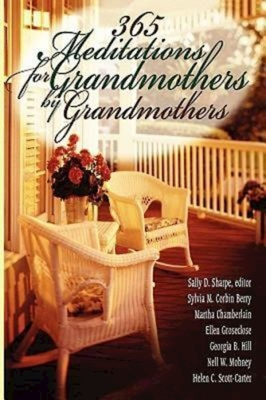 365 Meditations for Grandmothers by Grandmothers cover image