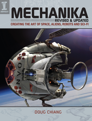 Mechanika, Revised and Updated: Creating the Art of Space, Aliens, Robots and Sci-Fi Cover Image