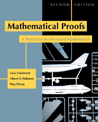 Mathematical Proofs: A Transition to Advanced Mathematics Cover Image