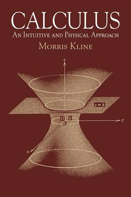 Calculus: An Intuitive and Physical Approach (Second Edition) (Dover Books on Mathematics) Cover Image