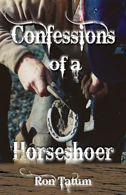 Cover for Confessions of a Horseshoer (Western Life #8)