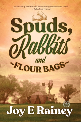 Spuds, Rabbits and Flour Bags Cover Image