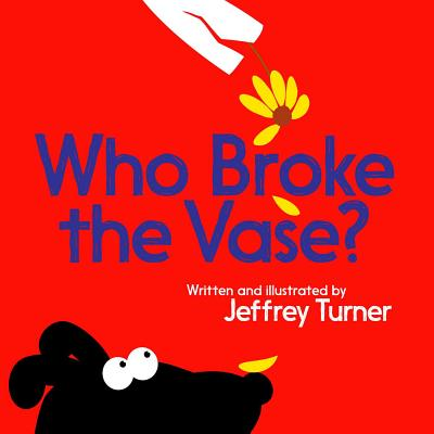 Cover for Who Broke the Vase?